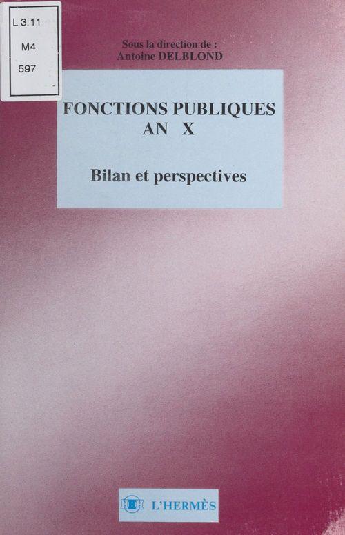 Fonctions publiques an x bilan et perspective