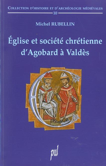 eglise et societe chretienne d'agobard a valdes