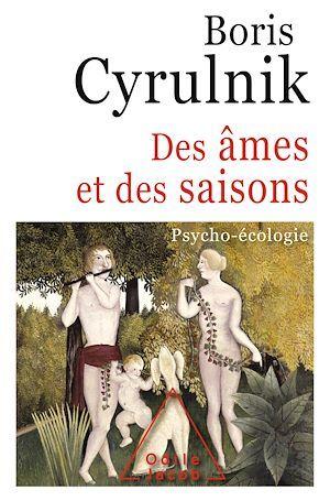 Des âmes et des saisons ; psycho-écologie