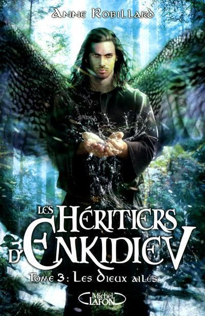 Les Heritiers D'Enkidiev T.3 ; Les Dieux Ailes