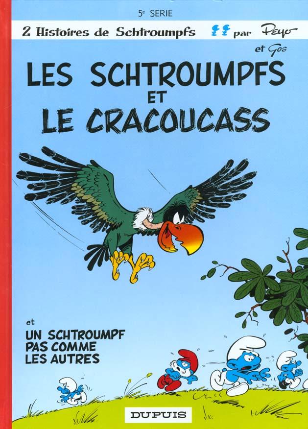 Les Schtroumpfs T.5 ; Schtroumpfs Et Le Cracoucass