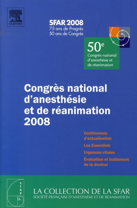 Congres National D'Anesthesie Et De Reanimation 2008
