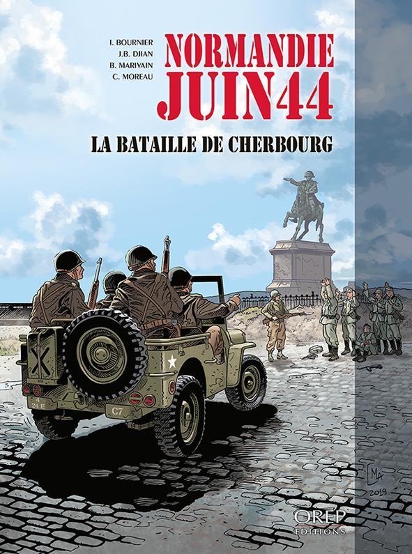 Normandie juin 44 T.7 ; la bataille de Cherbourg
