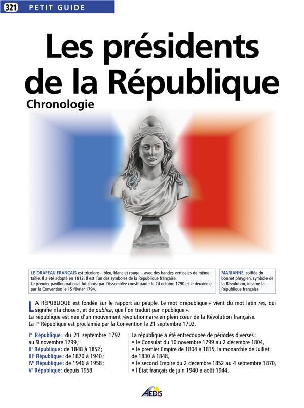 Les présidents de la République ; chronologie