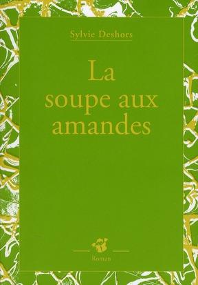 La soupe aux amandes