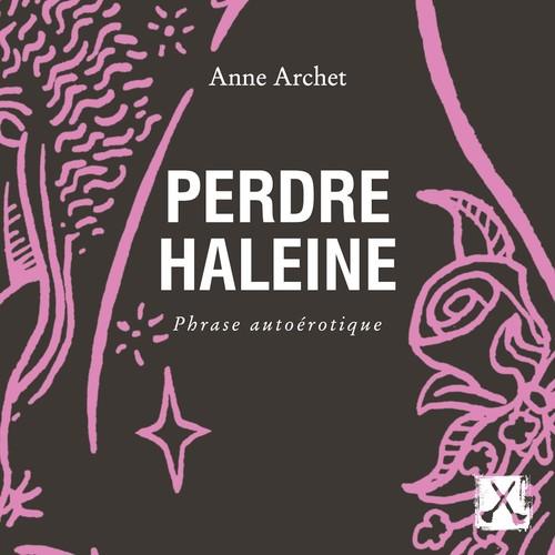 Vente AudioBook : Perdre haleine  - Anne Archet