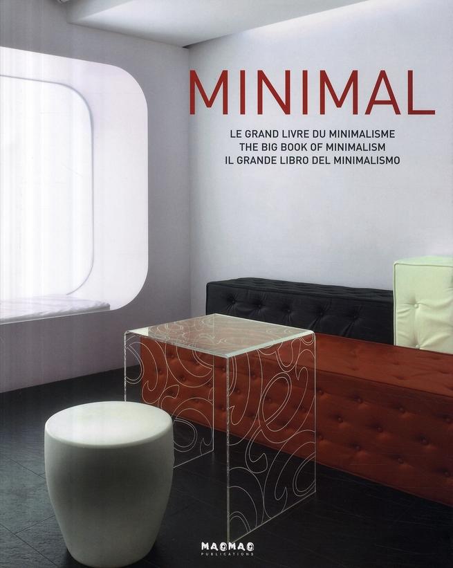 Minimal ; le grand livre du minimalisme