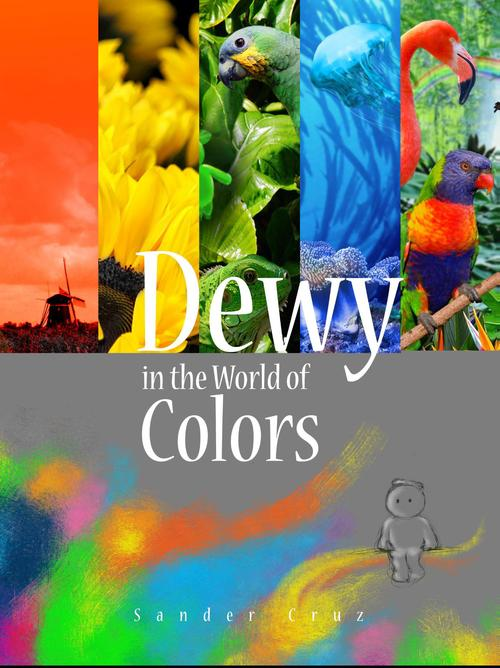 Dewy in the World of Colors