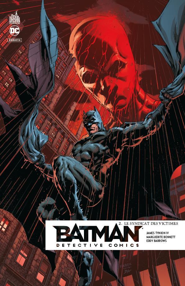 Batman - detective comics t.2 ; le syndicat des victimes