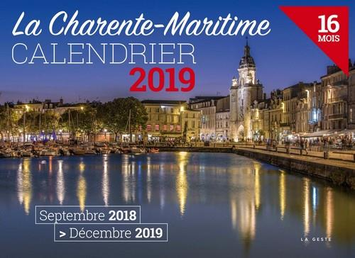 Calendrier ; la Charente-Maritime (édition 2019)