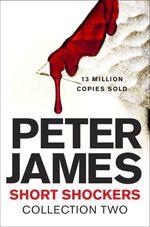 Vente Livre Numérique : Short Shockers: Collection Two  - Peter JAMES