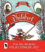 Vente EBooks : La quête du preux chevalier Philibert, parti terrasser un dragon pour noyer son ennui  - Anne-Gaëlle Balpe
