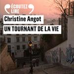 Vente AudioBook : Un tournant de la vie  - Christine Angot