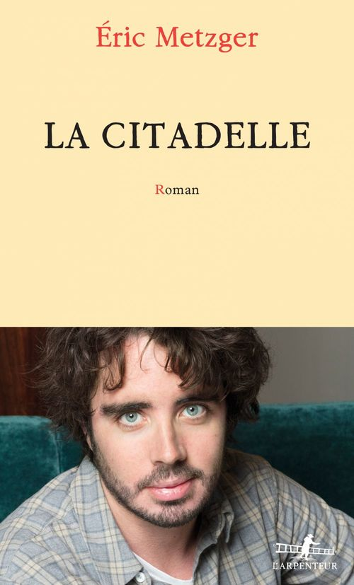 La Citadelle  - Éric Metzger