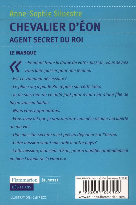 Chevalier d'Eon, agent secret du roi t.1 ; le masque