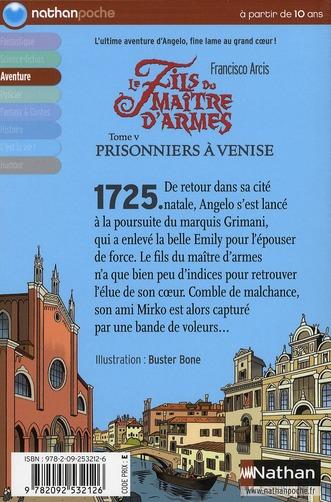 Le fils du maître d'armes t.5 ; prisonniers à Venise
