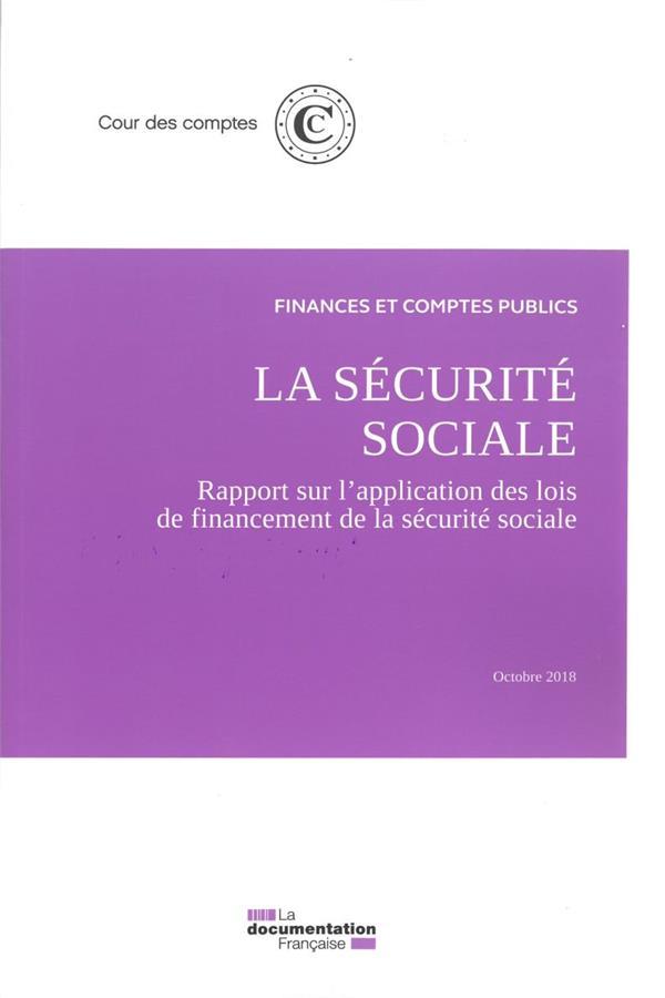 La sécurité sociale ; septembre 2018 ; Rapport sur l'application des lois de financement (édition 2018)