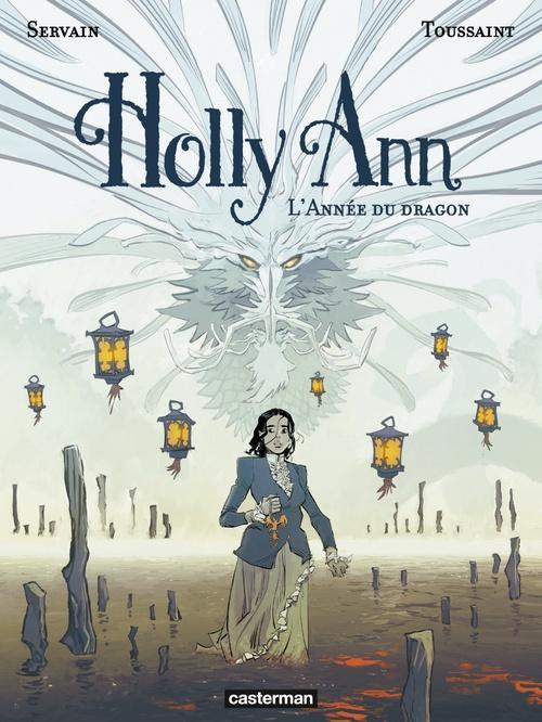 Holly ann - t4 - l'annee du dragon