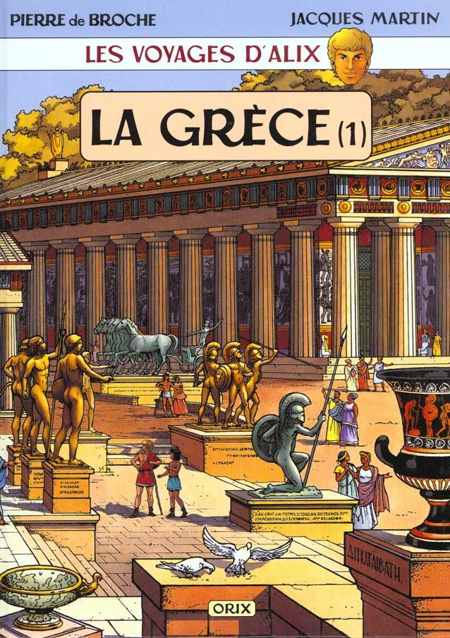 Les voyages d'Alix ; la Grèce t.1