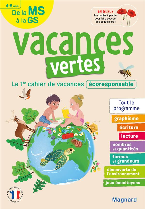 VACANCES VERTES  -  DE LA MS VERS LA GS  -  45 ANS  -  LE PREMIER CAHIER DE VACANCES ECO-RESPONSABLE !