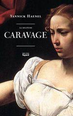 Vente EBooks : La solitude Caravage  - Yannick Haenel