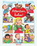 Vente Livre Numérique : Attention, bobos !  - Nathalie Bélineau - Sylvie Michelet - Émilie Beaumont