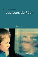 Vente EBooks : Les jours de Pépin  - Marie Ollier