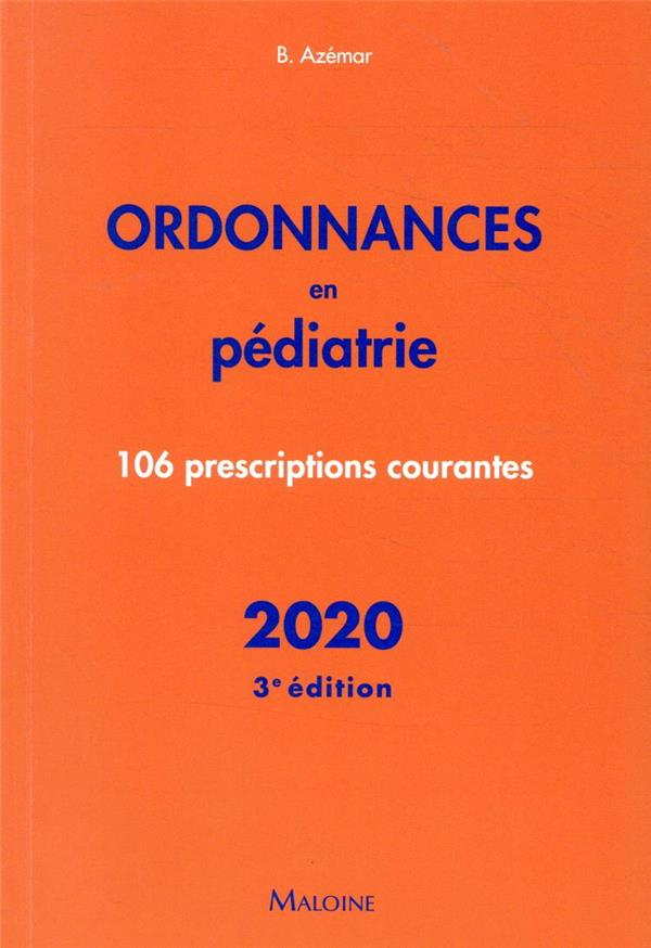 Ordonnances en pediatrie 2020, 3e ed. - 106 prescriptions courantes