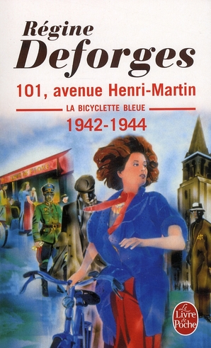 La Bicyclette Bleue T.2 ; 101, Avenue Henri-Martin