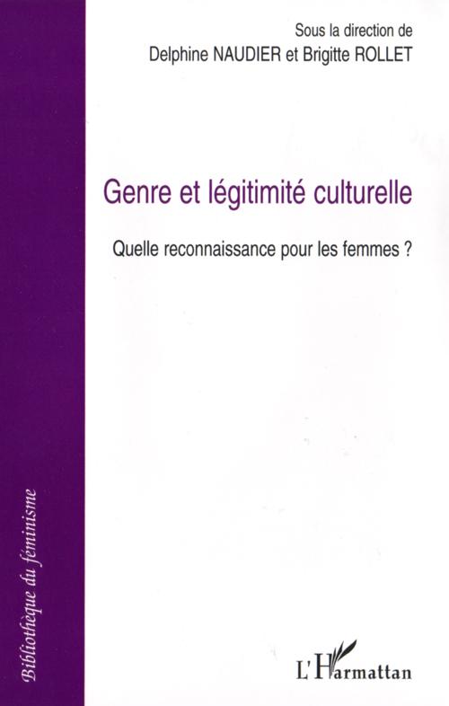 genre et légitimite culturelle ; quelle reconnaissance pour les femmes ?