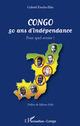 Congo 50 ans d'indépendance  - Gabriel Entcha-Ebia