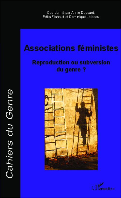 Associations féministes ; reproduction ou subversion du genre ?