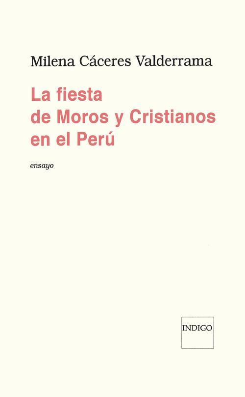 La fiesta de moros y cristianos en el Peru