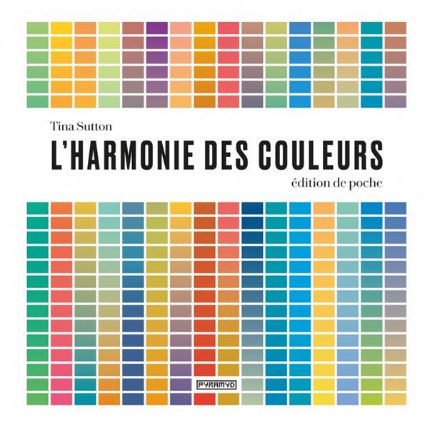 L'harmonie des couleurs -  edition de poche