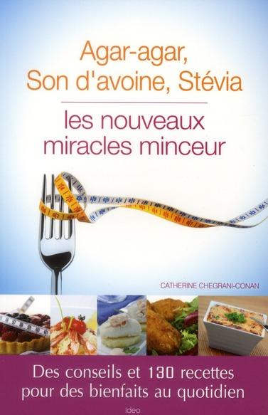 Agar agar, son d'avoine, stevia, les nouveaux miracles minceur