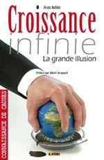 Vente Livre Numérique : Croissance infinie  - Jean Aubin - Albert Jacquard