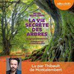 Vente AudioBook : La Vie secrète des arbres  - Peter Wohlleben