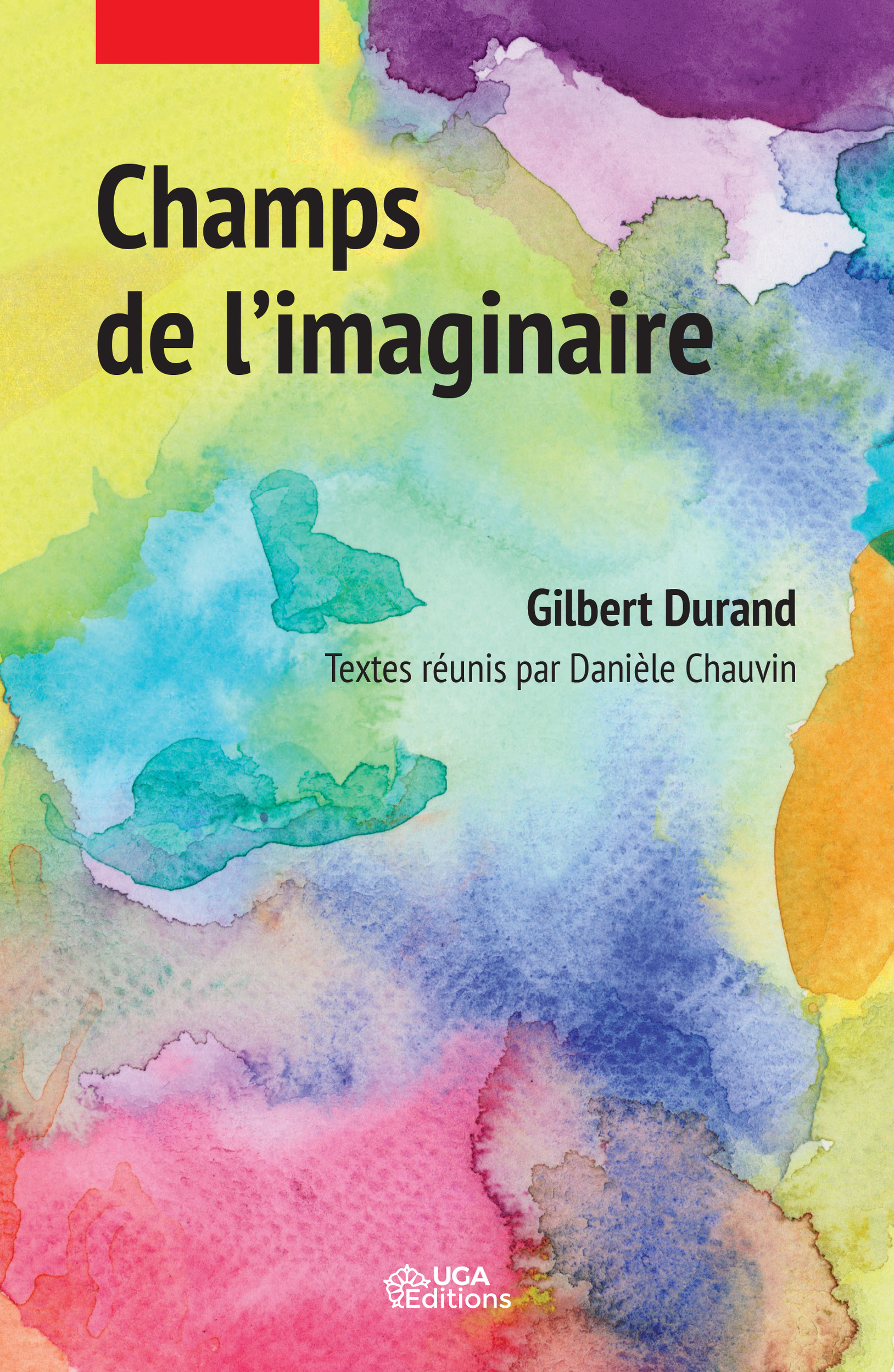 Champs de l´imaginaire  - Gilbert Durand