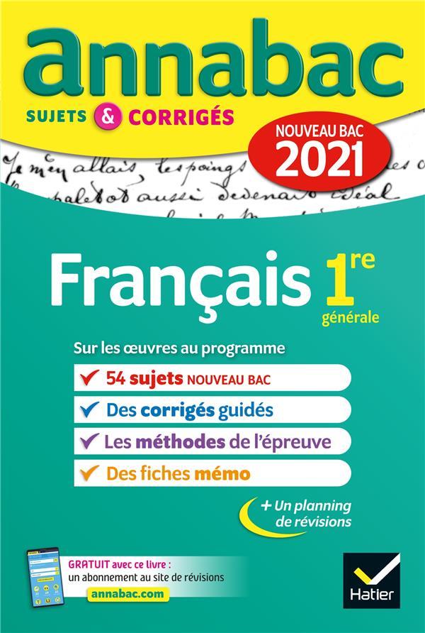 ANNABAC SUJETS & CORRIGES ; français ; 1re (édition 2021)