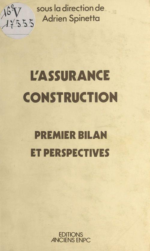 L'assurance construction : premier bilan et perspectives
