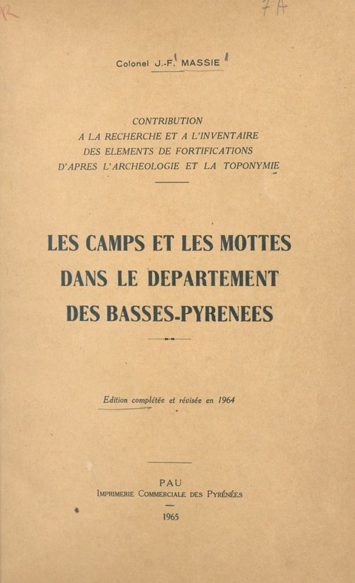 Contribution à la recherche et à l'inventaire des éléments de fortifications d'après l'archéologie et la toponymie