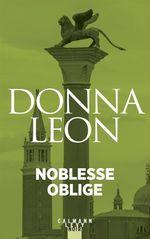 Vente Livre Numérique : Noblesse oblige  - Donna Leon
