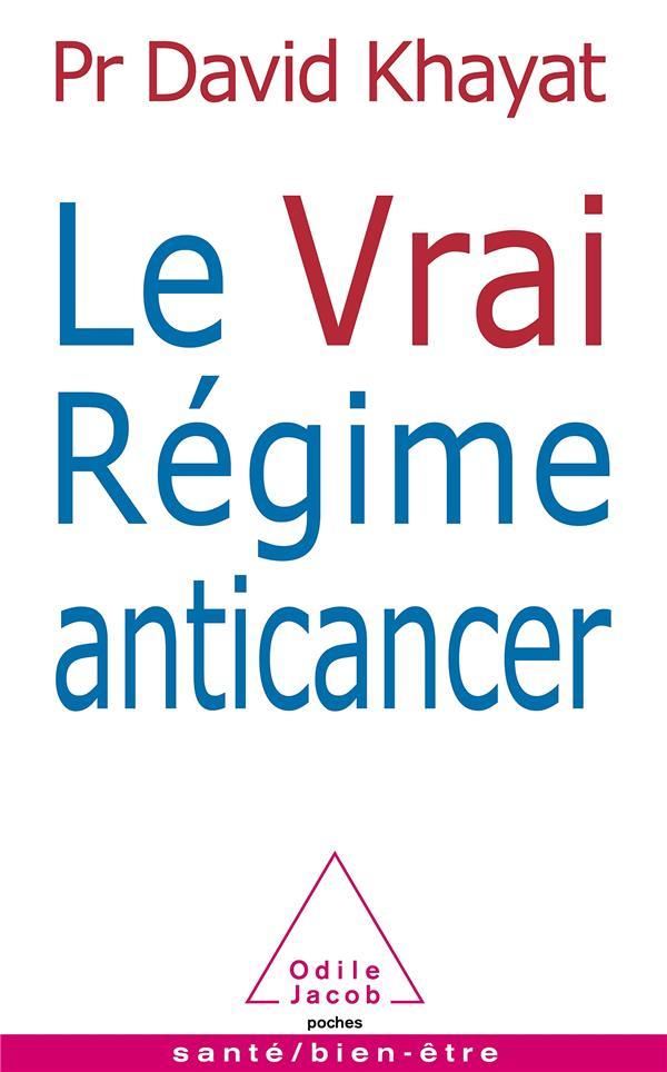 Le Vrai Regime Anticancer