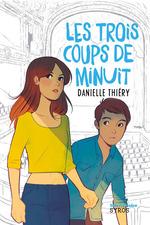 Vente EBooks : Les trois coups de minuit  - Danielle Thiéry