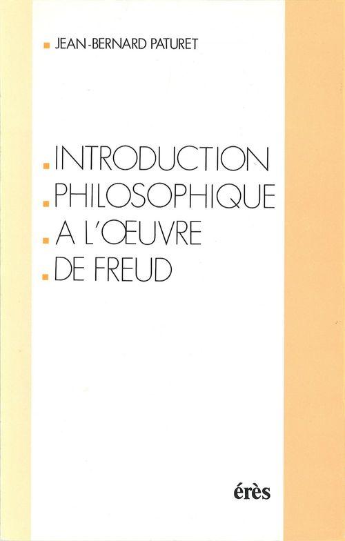Introduction philosophique a l'oeuvre de freud