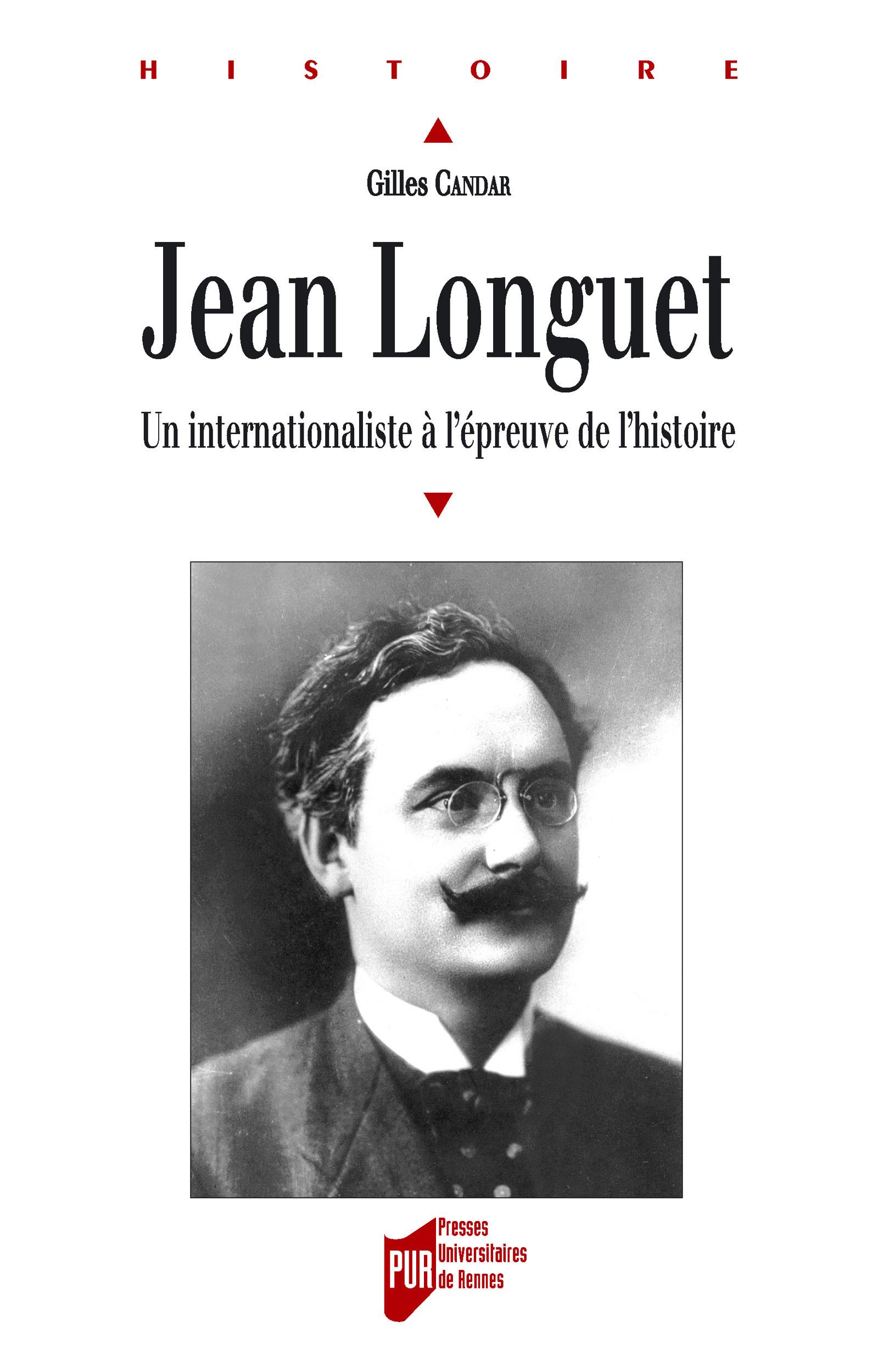 Jean Longuet (1876-1938) ; un internationaliste à l'épreuve de l'histoire