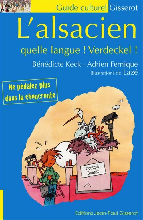 L'alsacien - quelle langue ! verdeckel !