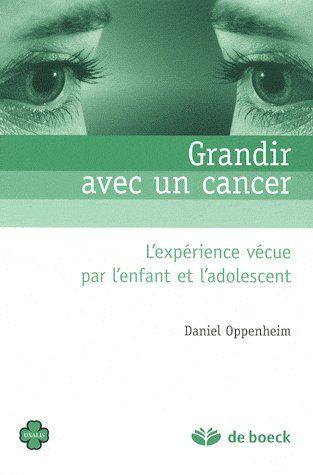 Grandir Avec Un Cancer L'Experience Vecue Par L'Enfant Et L'Ado