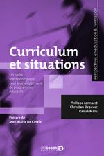 Curriculum et situations  - Philippe Jonnaert - Christian Depover - Raïssa Malu