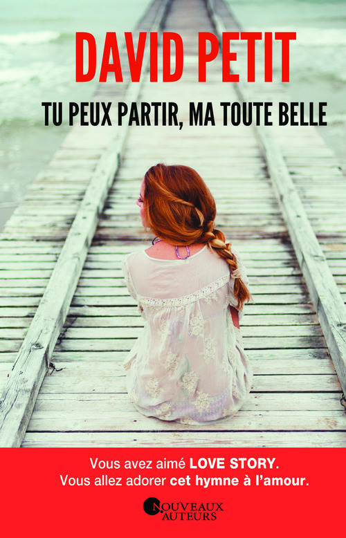 Tu peux partir, Ma Toute Belle